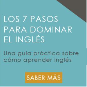 Los 7 Pasos para Dominar el Inglés